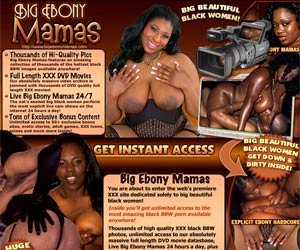 Big Ebony Mamas! Big Beautiful Black Women Are Waiting For You Inside!